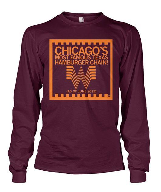 Chicago's most famous texas hamburger chain whataburger 2019 shirt