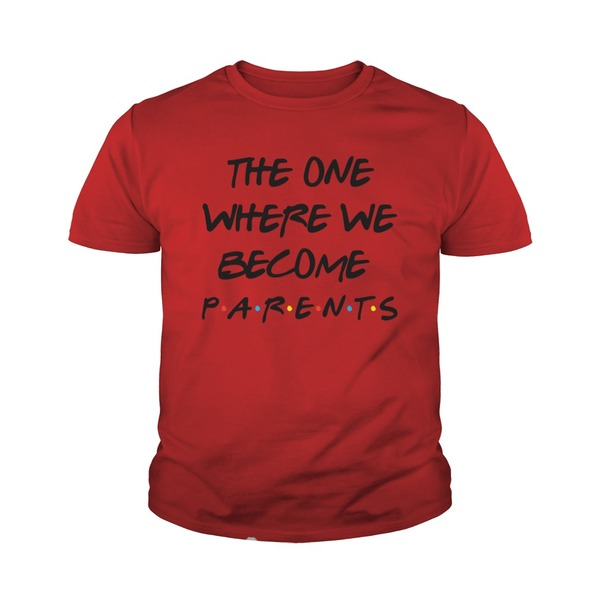 Special The One Where We Become Parents Baby Shirt