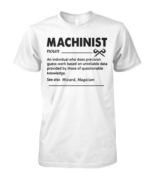 Machinist definition shirt