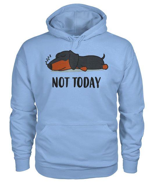 Dachshund not today shirt