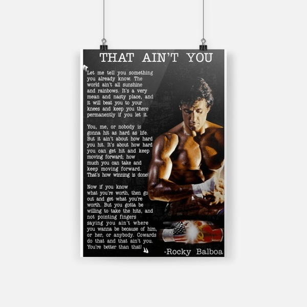 Rocky Balboa that ain't you let me tell you something poster