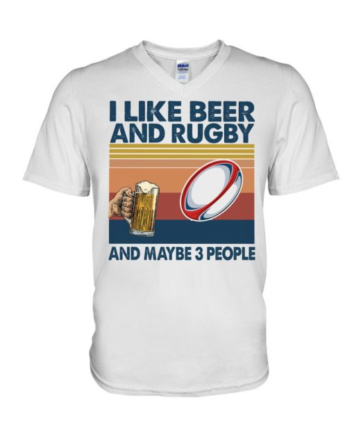 I like beer and rugby and maybe 3 people shirt,tank top, hoodie