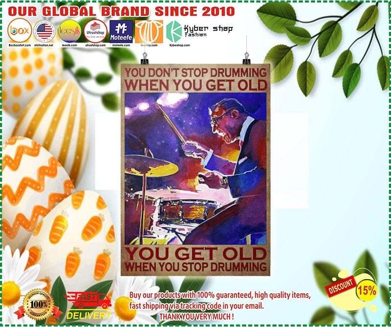 [LIMITED]Poster You don't stop drumming when you get old