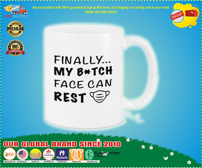 Finally my bitch face can rest mug 1