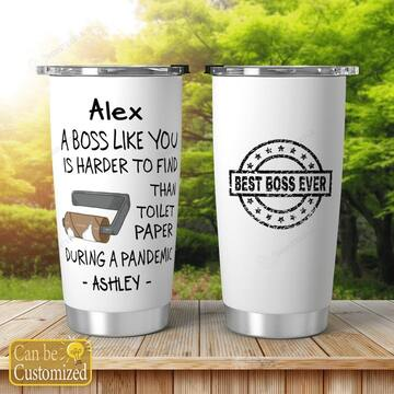 custom a boss like you is harder to find than toilet paper during a pandemic all over print tumbler