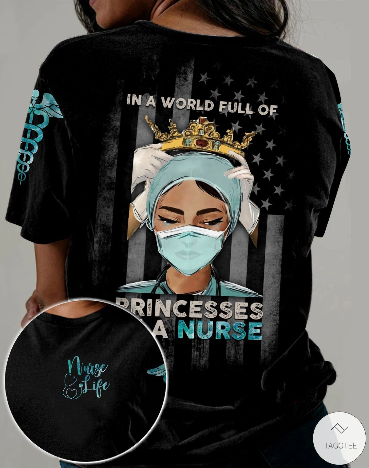 In A World Full Of Princesses Be A Nurse 3D All Over Print T-shirt, Hoodie