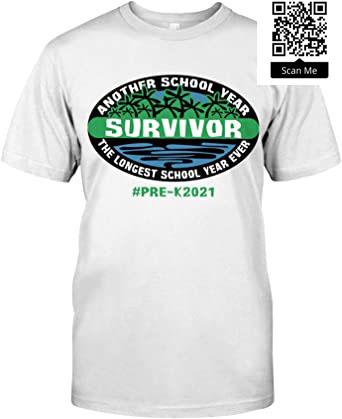 PRE-K 2021 Another School Year Survivor The Longest School Year Evenr Shirt