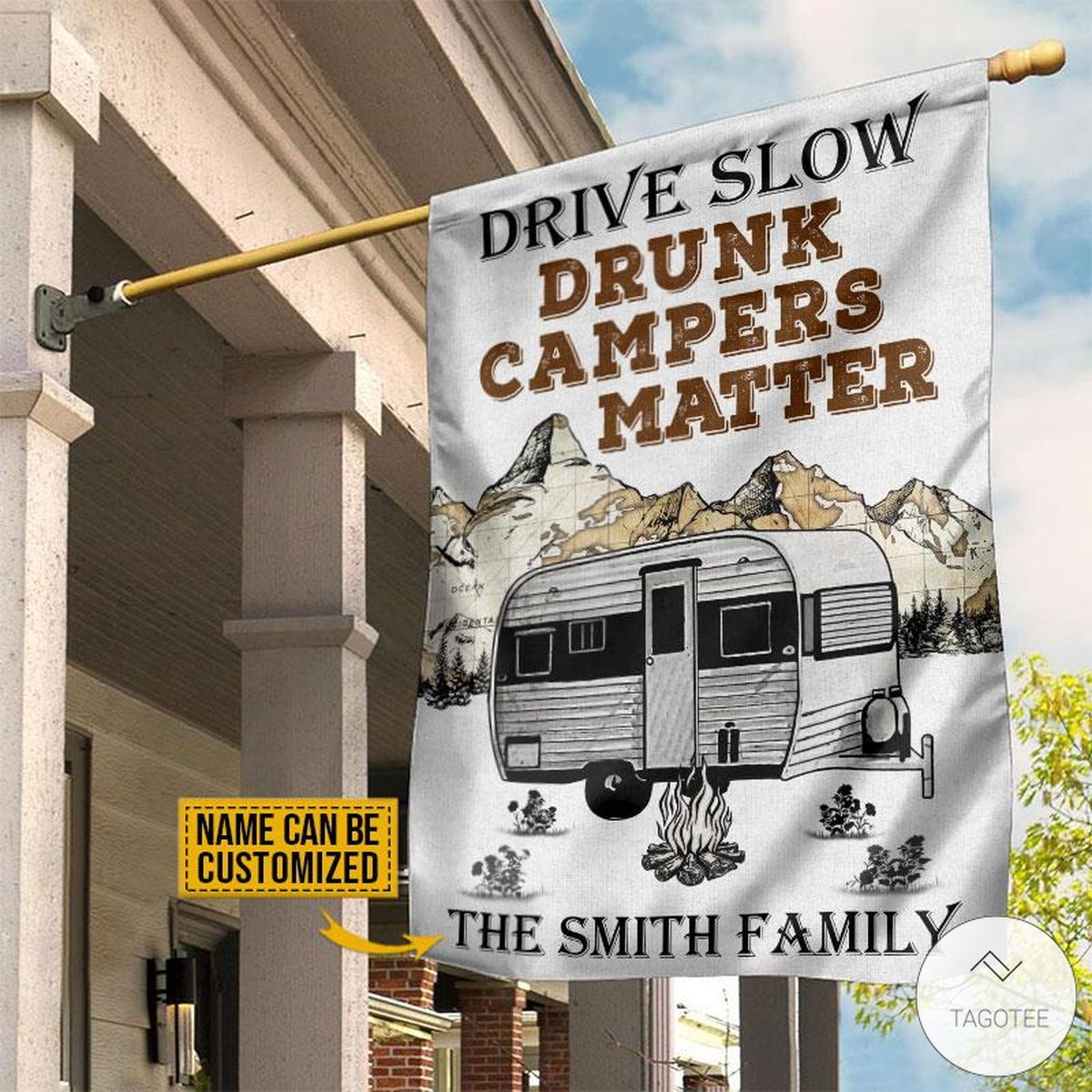 Personalized Camping Drive Slow Drunk Campers Matter Flag