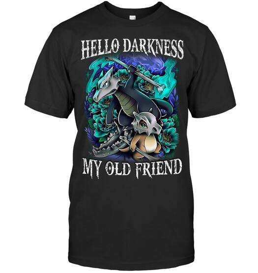 hello darkness my old friend pokemon with dragon-type shirt